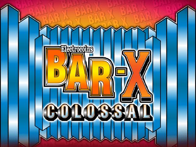 Bar-X Colossal